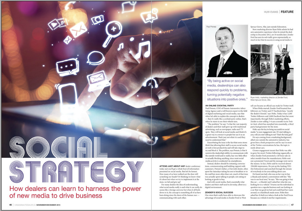 """I was Featured in this article """"Social Strategy"""" by The Canadian Auto Dealer Magazine alongside Paul Potratz."""