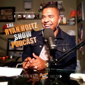 Check Out The Ryan Holtz Show Podcast!